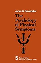 The psychology of physical symptoms by James…