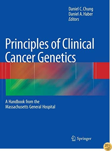 Principles of Clinical Cancer Genetics: A Handbook from the Massachusetts General Hospital