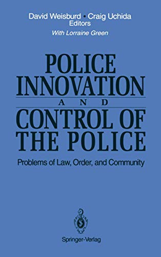police-innovation-and-control-of-the-police-problems-of-law-order-and-community-ima-volumes-in-mathematics-and-its