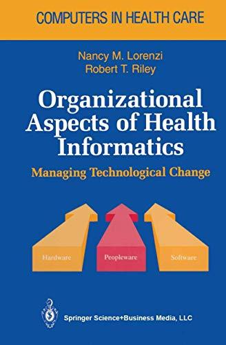 organizational-aspects-of-health-informatics-managing-technological-change