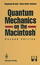 Quantum Mechanics on the Macintosh by…