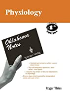 Physiology (Oklahoma Notes) by K.W. Barron