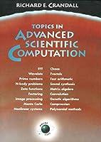 Topics in Advanced Scientific Computation by…