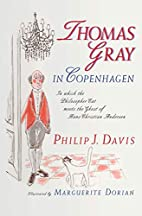 Thomas Gray in Copenhagen: In Which the…