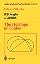 The Heritage of Thales by W.S. Anglin