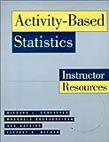 Scheaffer, Richard L.: Activity-Based Statistics: Instructor Resources