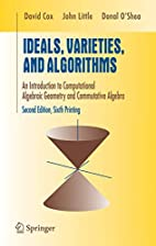 Ideals, Varieties, and Algorithms: An…