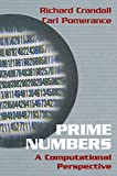 Crandall, Richard: Prime Numbers: A Computational Perspectives