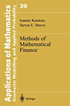 Methods of Mathematical Finance by Ioannis…