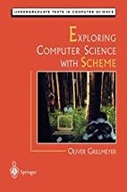 Exploring Computer Science with Scheme…
