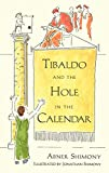 Shimony, Abner: Tibaldo and the Hole in the Calendar