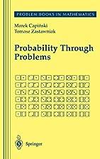 Probability Through Problems by Marek…