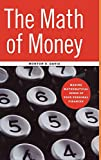 Davis, Morton: The Math of Money: Making Mathematical Sense of Your Personal Finances
