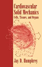 Cardiovascular Solid Mechanics by Jay D.…