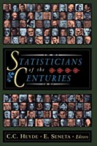 Statisticians of the Centuries by C.C. Heyde