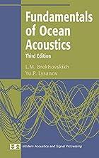 Fundamentals of Ocean Acoustics by L.M.…