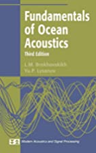 Fundamentals of Ocean Acoustics by L.M.…