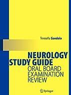 Neurology Study Guide: Oral Board…