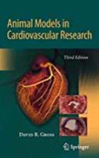 Animal Models in Cardiovascular Research by…