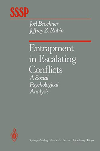entrapment-in-escalating-conflicts-a-social-psychological-analysis-springer-series-in-social-psychology