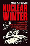 Harwell, Mark A.: Nuclear Winter