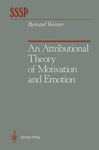 an-attributional-theory-of-motivation-and-emotion-springer-series-in-social-psychology