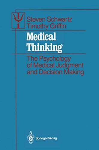 medical-thinking-the-psychology-of-medical-judgment-and-decision-making-contributions-to-psychology-and-medicine
