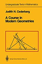 A Course in Modern Geometries (Undergraduate…