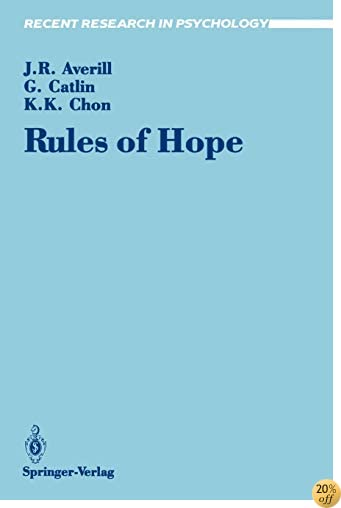 Rules of Hope (Recent Research in Psychology)