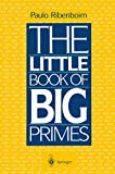 Ribenboim, Paulo: The Little Book of Big Primes