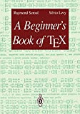 Levy, Silvio: A Beginner's Book of TeX