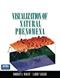 Wolff, Robert S.: Visualization of Natural Phenomena
