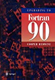 Redwine, Cooper: Upgrading to FORTRAN 90