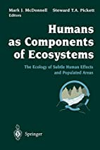 Humans as Components of Ecosystems: The…