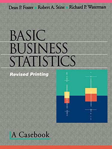 basic-business-statistics-a-cas-textbooks-in-matheamtical-sciences