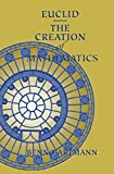 Artmann, Benno: Euclid - The Creation of Mathematics