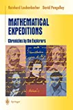 Pengelley, David: Mathematical Expeditions: Chronicles by the Explorers