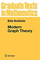 Modern Graph Theory by Béla Bollobás