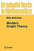 Modern Graph Theory by Béla Bollobás