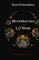 Multifractals and 1/f Noise: Wild…