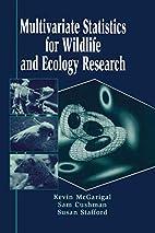 Multivariate Statistics for Wildlife and…