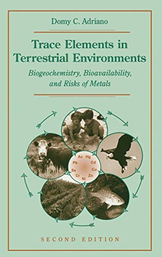 trace-elements-in-terrestrial-environments-biogeochemistry-bioavailability-and-risks-of-metals
