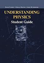 Understanding Physics: Student Guide by…