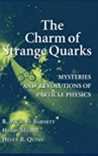 The Charm of Strange Quarks : Mysteries and…