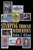 Wilson, Robin J.: Stamping Through Mathematics