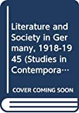 Taylor, Ronald: Literature and Society in Germany, 1918-1945