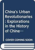 Benton, Gregor: China's Urban Revolutionaries: Explorations in the History of Chinese Trotskyism, 1921-1952 (Revolutionary Studies)