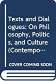Merleau-Ponty, Maurice: Texts and Dialogues: On Philosophy, Politics, and Culture (Contemporary Studies in Philosophy & the Human Sciences)