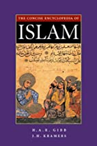 Concise Encyclopedia of Islam by H. A. R.…