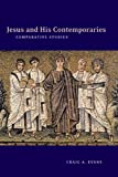 Evans, Craig A.: Jesus and His Contemporaries: Comparative Studies (Arbeiten Zur Geschichte Des Antiken Judentums Und Des Urchristentums, Bd. 25.)
